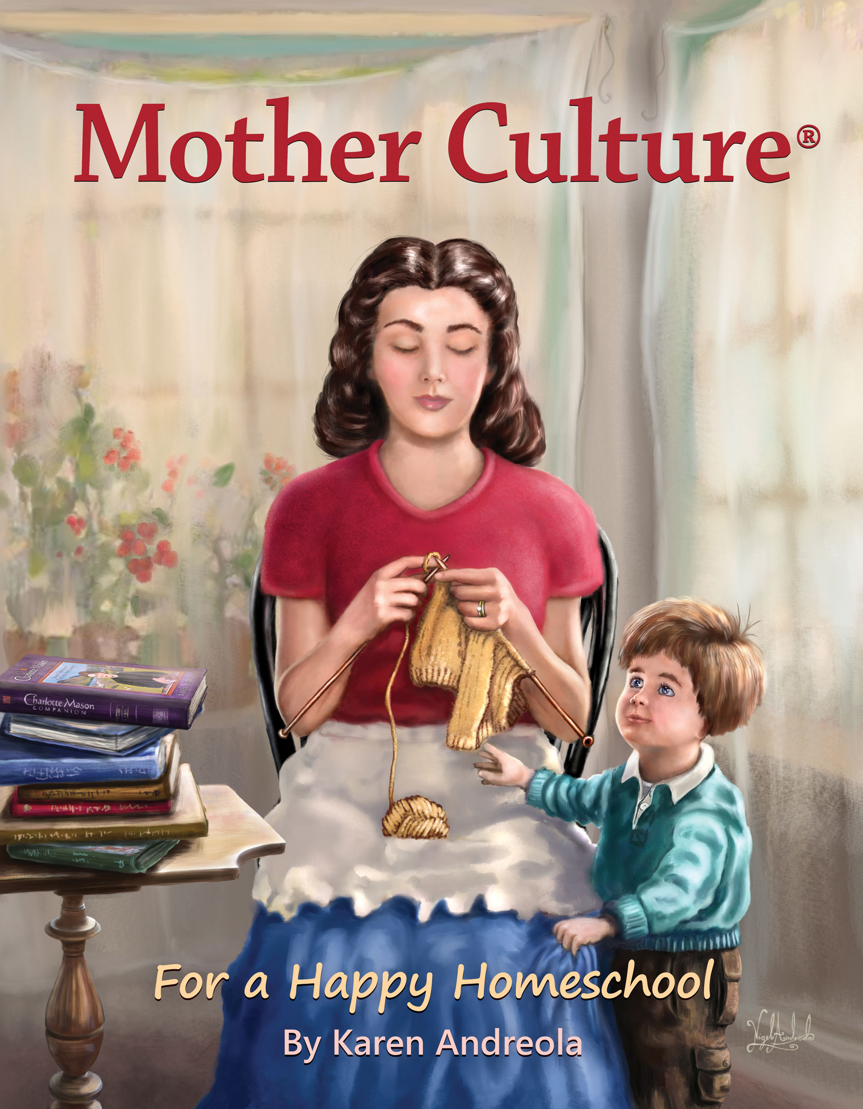 """Mother Culture"" step into peace and serenity in your homeschool"